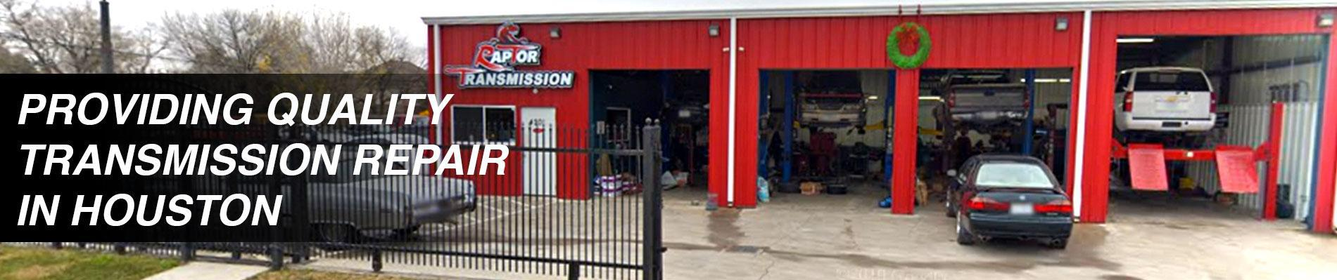 Providing Quality Transmission Repair in Houston